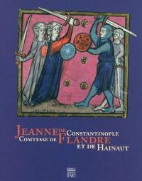 Jeanne de Constantinople, comtesse de Flandre et de Hainaut