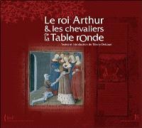 Le roi Arthur & les chevaliers de la Table ronde