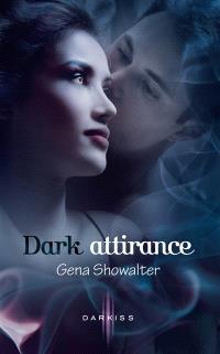 Dark attirance