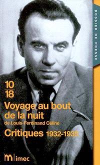 Voyage au bout de la nuit, de Louis-Ferdinand Céline : critiques 1932-1935