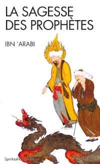 La sagesse des prophètes = fuçuç al-hikam