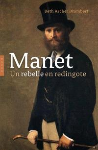 Manet : un rebelle en redingote