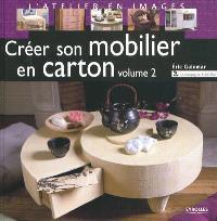 Créer son mobilier en carton. Volume 2