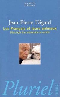 Les Français et leurs animaux : ethnologie d'un phénomène de société