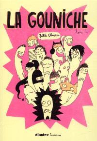 La gouniche. Volume 1