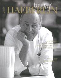 Marc Haeberlin : les 10 plus grandes recettes de l'auberge de l'Ill tout en images