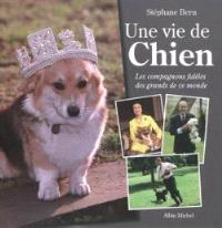 Une vie de chien : les compagnons fidèles des grands de ce monde