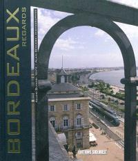 Bordeaux : regards