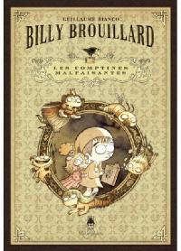 Billy Brouillard, Les comptines malfaisantes