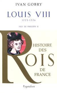 Louis VIII : fils de Philippe II : 1223-1226