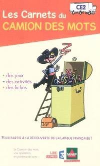 Les carnets du camion des mots, CE2 : des jeux, des activités, des fiches pour partir à la découverte de la langue française !