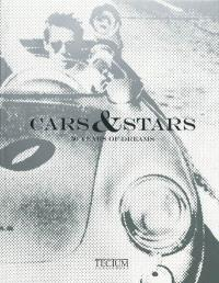 Cars & stars : 50 years of dreams