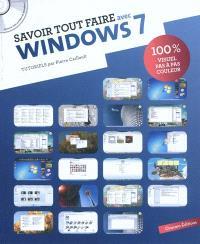 Savoir tout faire avec Windows 7 : tutoriels