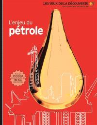 L'enjeu du pétrole