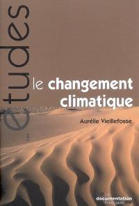 Le changement climatique : quelles solutions ?