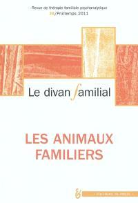 Divan familial (Le). n° 26, Les animaux familiers