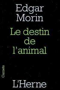 Le destin de l'animal