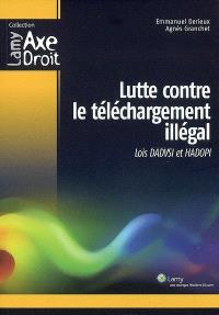 Lutte contre le téléchargement illégal : lois Dadvsi et Hadopi