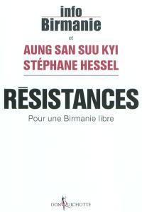 Résistances : pour une Birmanie libre