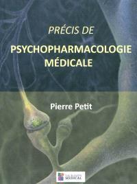 Précis de psychopharmacologie médicale