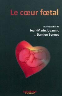 Le cœur fœtal
