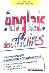 Anglais des affaires : BTS, IUT, LMD, écoles de commerce