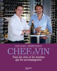 Chef, le vin