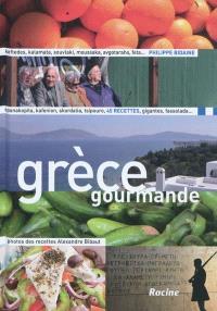 Grèce gourmande : 45 recettes