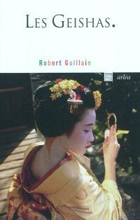 Les geishas ou Le monde des fleurs et des saules