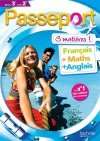 Français, 3 matières, français + maths + anglais, de la 3e à la 2de