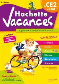 Hachette vacances, du CE2 au CM1, 8-9 ans : la garantie d'une rentrée réussie !