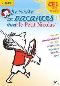Je révise en vacances avec le Petit Nicolas : CE1 vers le CE2