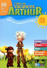 Arthur cahier de vacances GS vers le CP, 5-6 ans