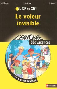 Le voleur invisible : lire pour réviser du CP au CE1