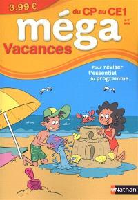 Méga vacances, du CP au CE1, 6-7 ans : pour réviser l'essentiel du programme