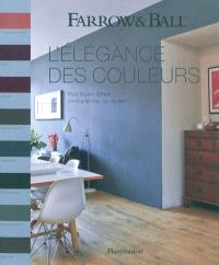 L'élégance des couleurs : Farrow and Ball