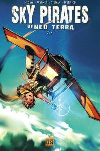 Sky pirates of Neo Terra. Volume 2