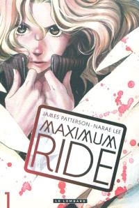 Maximum ride. Volume 1