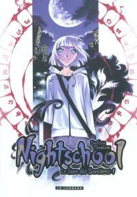 Nightschool : le livre des sorcières. Volume 1