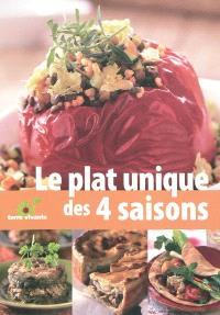 Le plat unique : les recettes des quatre saisons