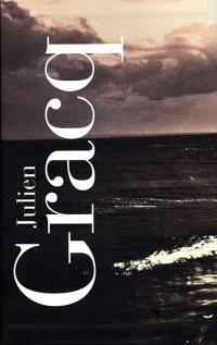 Coffret Gracq : oeuvres complètes