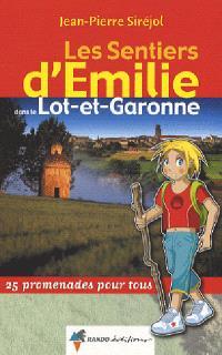 Les sentiers d'Emilie dans le Lot-et-Garonne
