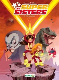 Les super sisters. Volume 1, Privée de laser