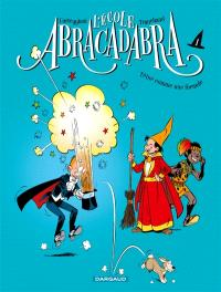 L'école Abracadabra. Volume 1, Têtue comme une formule