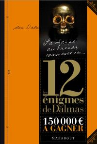 Les 12 énigmes de Dalmas