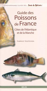 Guide des poissons de France : côtes de l'Atlantique et de la Manche