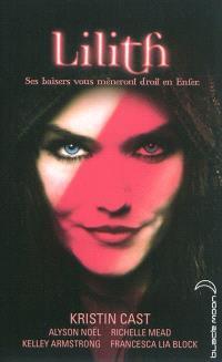 Lilith : ses baisers vous mèneront droit en enfer