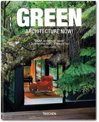 L'architecture verte d'aujourd'hui ! = Green architecture now ! = Grüne Architektur heute !. Volume 1