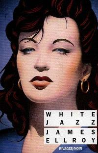 Le quatuor de Los Angeles. Volume 4, White jazz