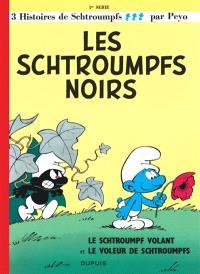 Les Schtroumpfs. Volume 1, Les Schtroumpfs noirs